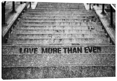 Love More Then Ever Canvas Art Print