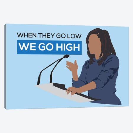Michelle Obama - We Go High Canvas Print #GND21} by GNODpop Canvas Wall Art