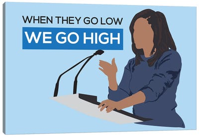 Michelle Obama - We Go High Canvas Art Print