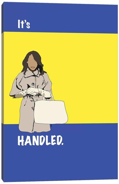 Scandal - It's Handled Canvas Art Print