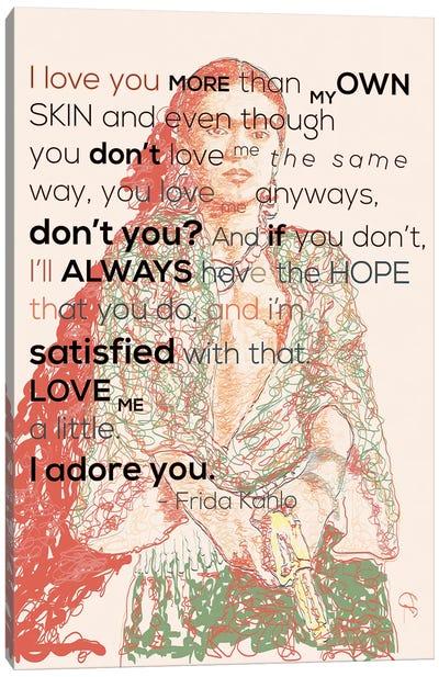 Frida Khalo - I Adore You Canvas Art Print