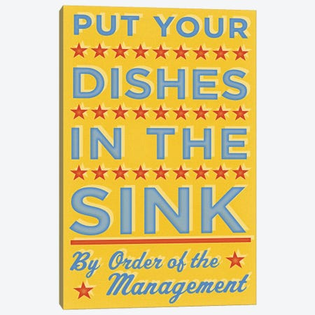 Put Your Dishes In The Sink Canvas Print #GOL216} by John Golden Canvas Art