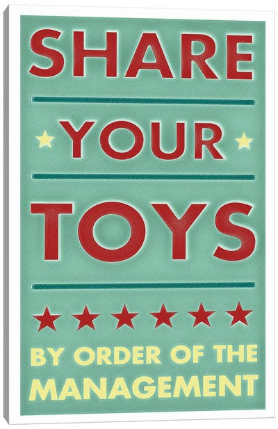 Share Your Toys Canvas Art Print
