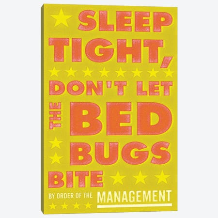 Sleep Tight, Don't Let The Bed Bugs Bite - Green & Orange Canvas Print #GOL251} by John Golden Art Print