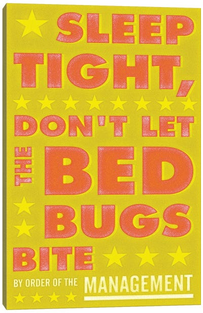 Sleep Tight, Don't Let The Bed Bugs Bite - Green & Orange Canvas Art Print
