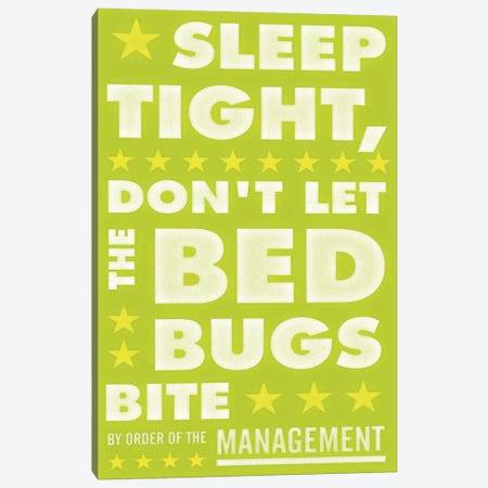 Sleep Tight, Don't Let The Bedbugs Bite - Green & White Canvas Print #GOL252} by John Golden Art Print