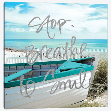 Stop, Breathe and Smile Canvas Print #GPE38} by Gail Peck Canvas Artwork