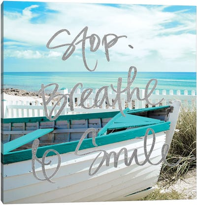 Stop, Breathe and Smile Canvas Art Print