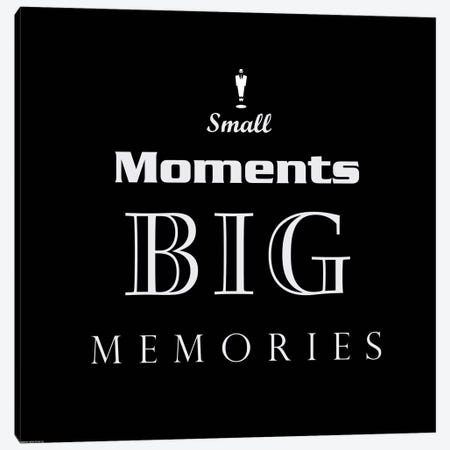 Small Moments, Big Memories Canvas Print #GPH112} by GraphINC Canvas Artwork
