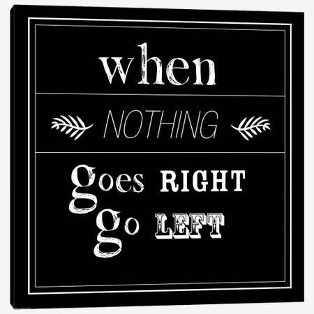 When Nothing Goes Right Canvas Print #GPH113} by GraphINC Canvas Artwork