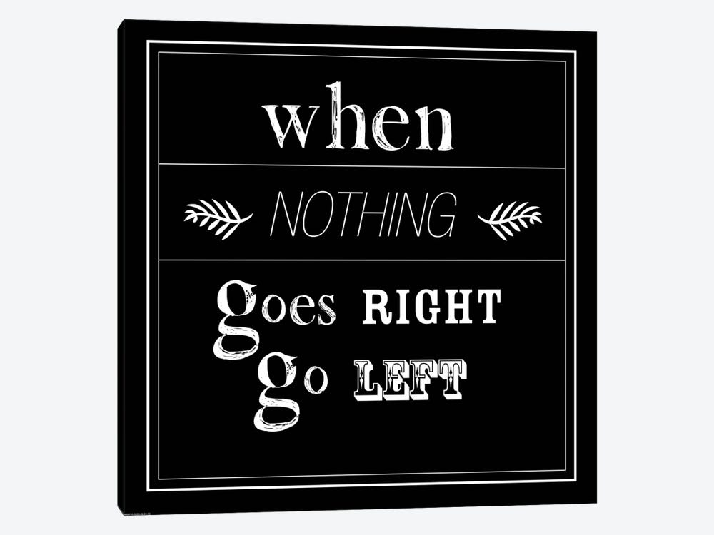 When Nothing Goes Right by GraphINC 1-piece Canvas Artwork