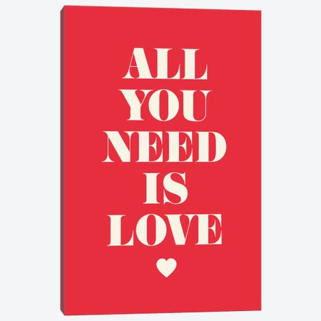 All You Need Is Love Canvas Print #GPH1} by GraphINC Canvas Art
