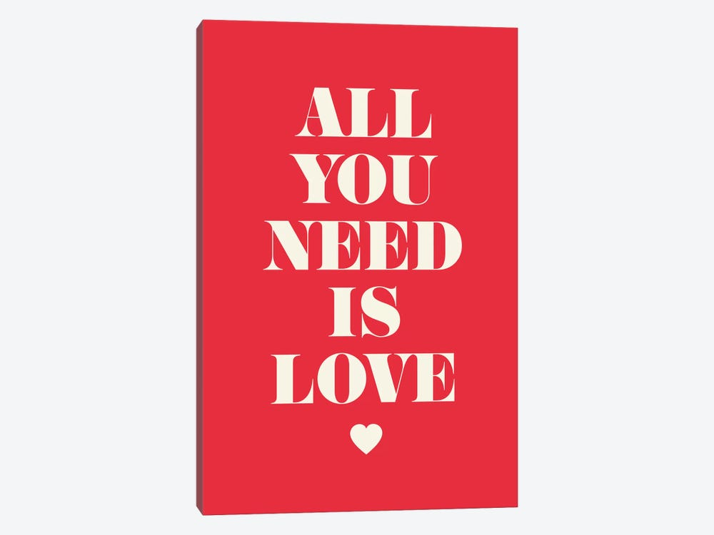 All You Need Is Love by GraphINC 1-piece Canvas Art Print