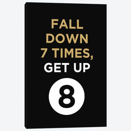 Fall Down, Get Up Canvas Print #GPH34} by GraphINC Canvas Artwork