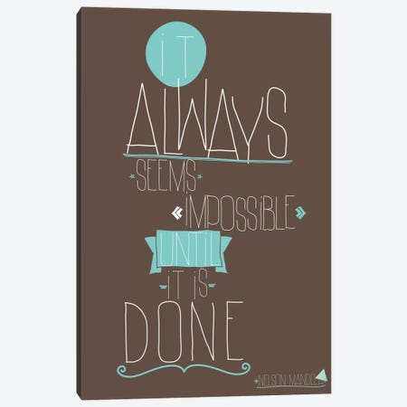 It Always Seems Impossible Canvas Print #GPH57} by GraphINC Canvas Wall Art