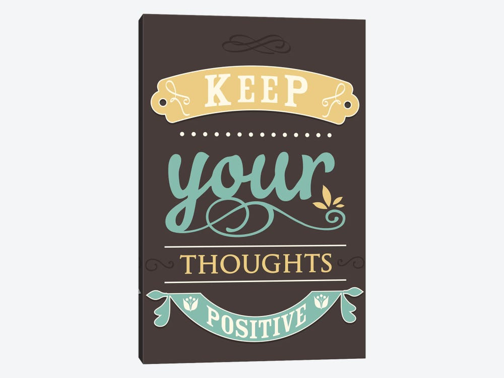 Keep Your Thoughts Positive by GraphINC 1-piece Canvas Art