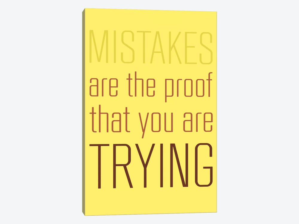 Mistakes Are The Proof by GraphINC 1-piece Canvas Print