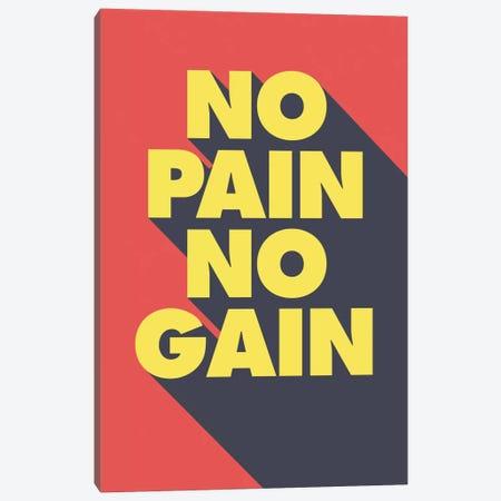 No Pain, No Gain Canvas Print #GPH74} by GraphINC Canvas Wall Art