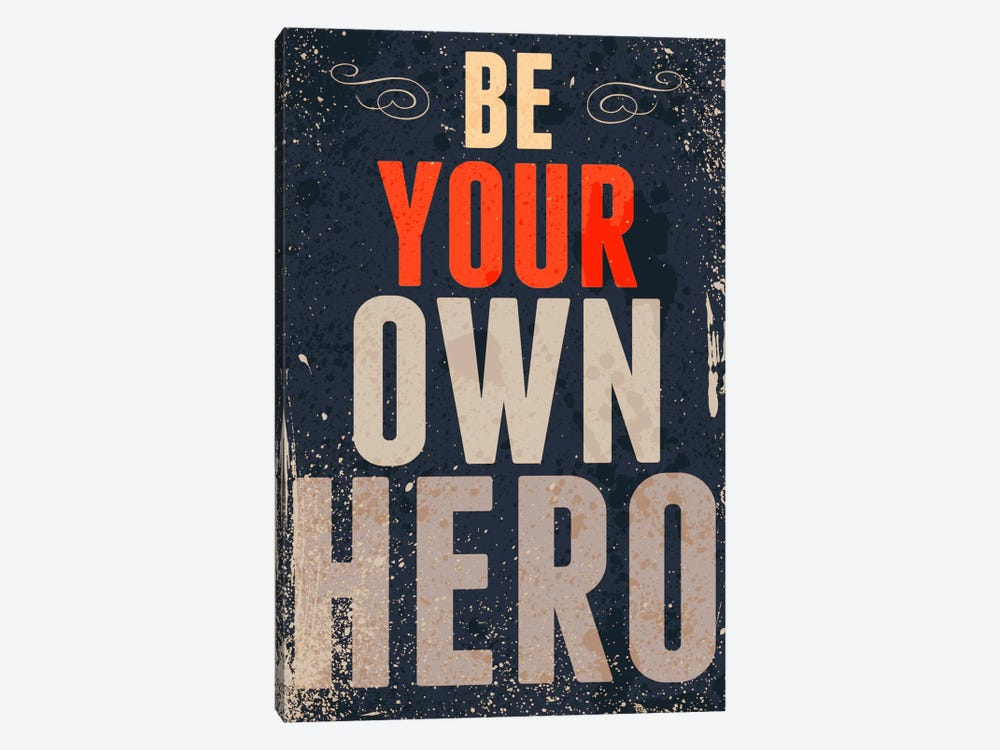 Be Your Own Hero by GraphINC 1-piece Canvas Art Print