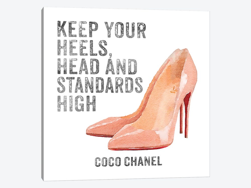 Keep Your Heels, Head & Standards High I by Amanda Greenwood 1-piece Canvas Art Print