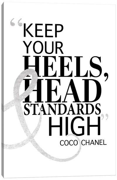 Keep Your Heels, Head & Standards High II Canvas Art Print