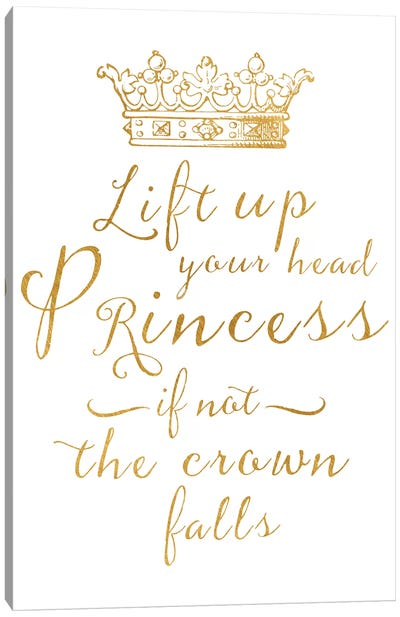 Lift Your Head Princess Crown Gold Canvas Art Print