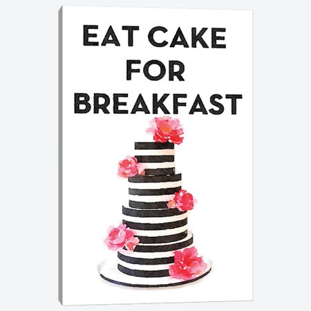 Eat Cake For Breakfast Canvas Print #GRE99} by Amanda Greenwood Canvas Art Print