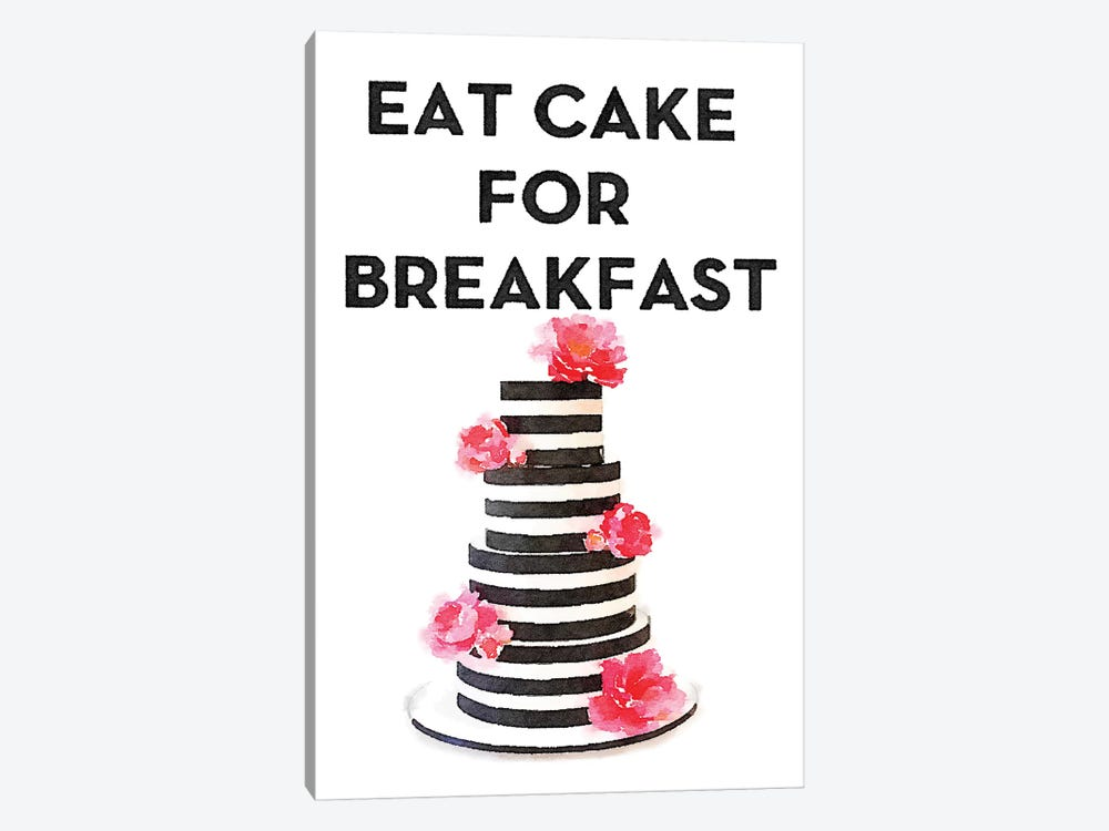 Eat Cake For Breakfast by Amanda Greenwood 1-piece Art Print