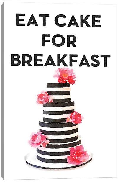 Eat Cake For Breakfast Canvas Art Print