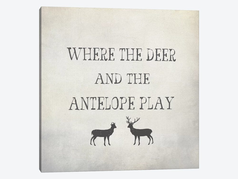 Where The Deer & Antelope by Graffi*Tee Studios 1-piece Art Print