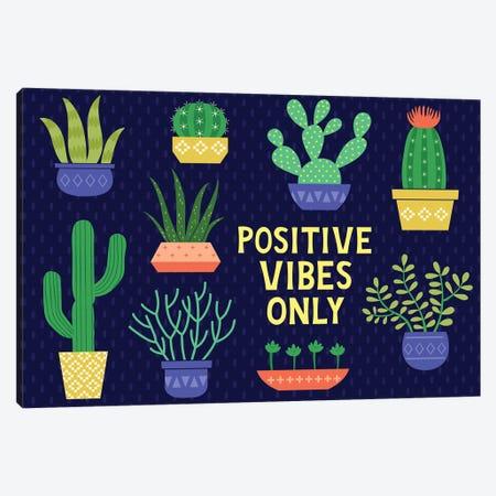 Positive Vibes Only Canvas Print #GVE5} by Gail Veillette Canvas Art