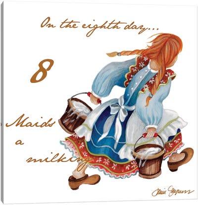 Eight Maids a-Milking Canvas Art Print