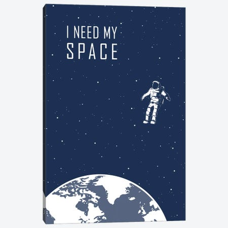 I Just Need Some Space - Blue Canvas Print #GYO144} by GetYourNerdOn Canvas Art