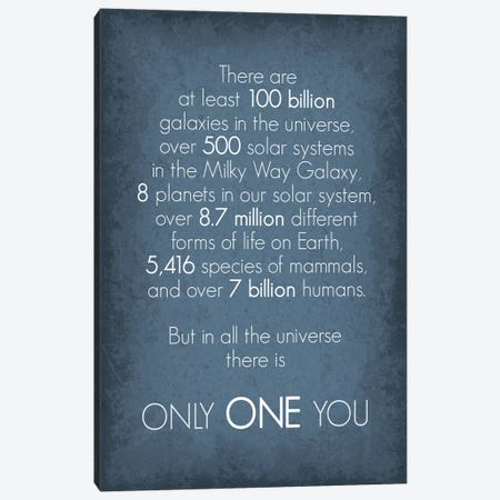 There Is Only One You Canvas Print #GYO145} by GetYourNerdOn Canvas Artwork