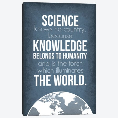 Science Knows No Country (Louis Pasteur Quote) Canvas Print #GYO179} by GetYourNerdOn Canvas Art