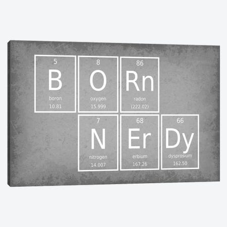 Born Nerdy Canvas Print #GYO46} by GetYourNerdOn Canvas Art