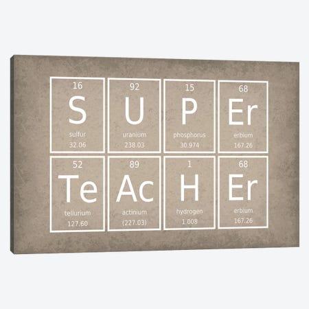 Super Teacher Canvas Print #GYO63} by GetYourNerdOn Canvas Print