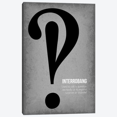 Interrobang Canvas Print #GYO90} by GetYourNerdOn Canvas Art