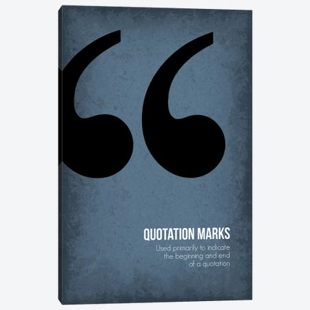 Quotation Marks Canvas Print #GYO96} by GetYourNerdOn Canvas Print