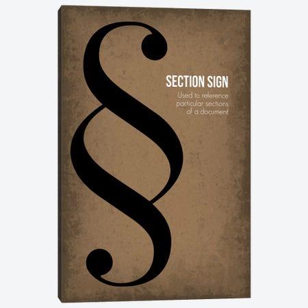 Section Sign Canvas Print #GYO97} by GetYourNerdOn Art Print
