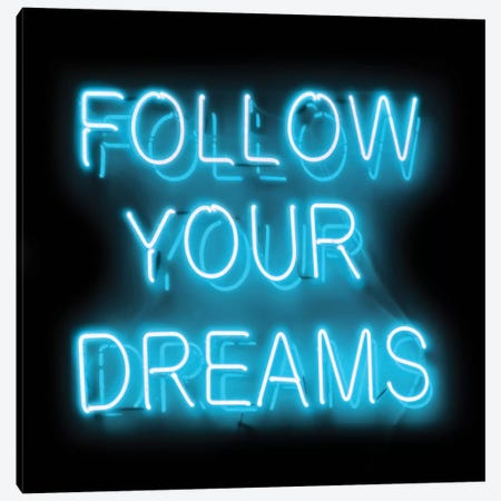 Neon Follow Your Dreams Aqua On Black Canvas Print #HCR37} by Hailey Carr Canvas Wall Art