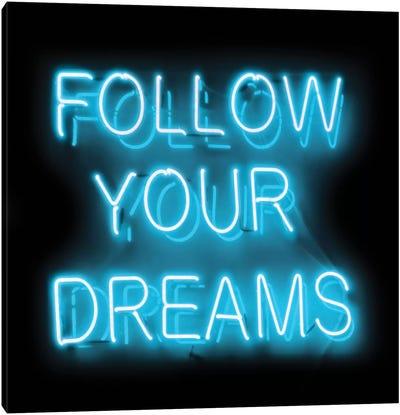 Neon Follow Your Dreams Aqua On Black Canvas Art Print