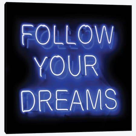 Neon Follow Your Dreams Blue On Black Canvas Print #HCR39} by Hailey Carr Canvas Print