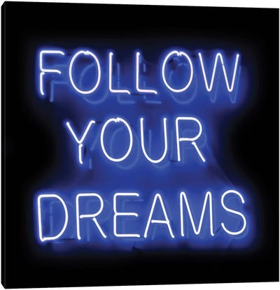 Neon Follow Your Dreams Blue On Black Canvas Art Print