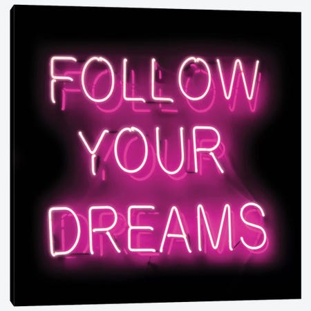 Neon Follow Your Dreams Pink On Black Canvas Print #HCR40} by Hailey Carr Canvas Art