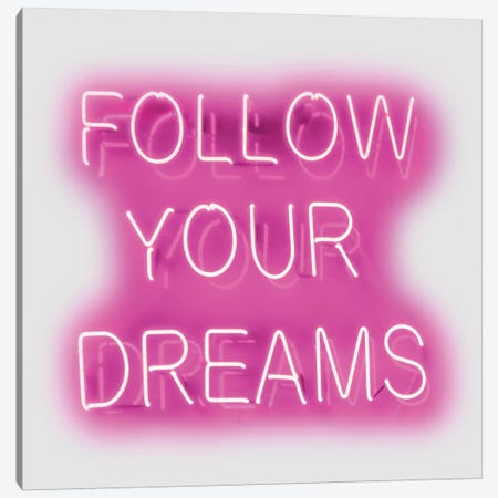 Neon Follow Your Dreams Pink On White Canvas Print #HCR41} by Hailey Carr Canvas Wall Art
