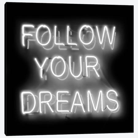 Neon Follow Your Dreams White On Black Canvas Print #HCR43} by Hailey Carr Canvas Artwork