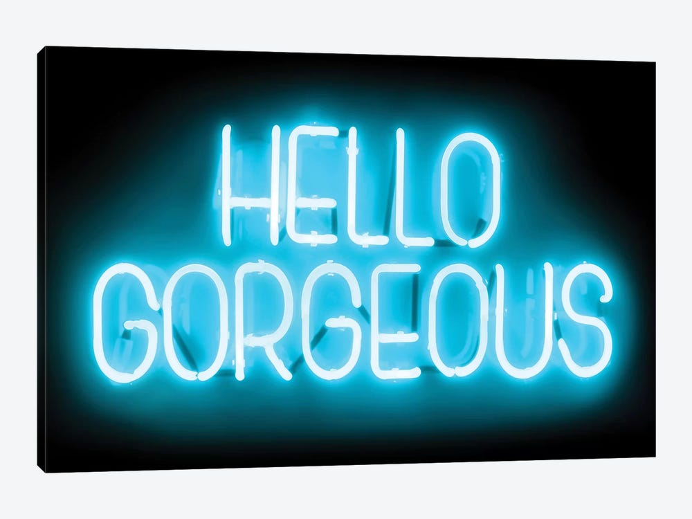 Neon Hello Gorgeous Aqua On Black by Hailey Carr 1-piece Canvas Print