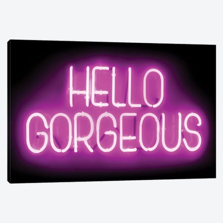 Neon Hello Gorgeous Pink On Black Canvas Print #HCR57} by Hailey Carr Canvas Art