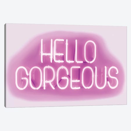 Neon Hello Gorgeous Pink On White Canvas Print #HCR58} by Hailey Carr Canvas Print